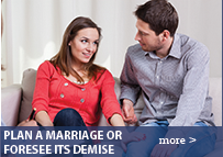 PLAN A MARRIAGE OR FORESEE ITS DEMISE